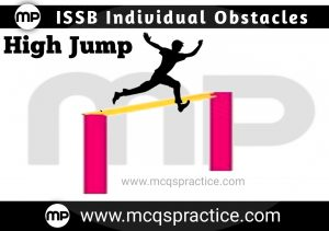 High Jump - ISSB INDIVIDUAL OBSTACLE- ISSB TEST PREPARATION