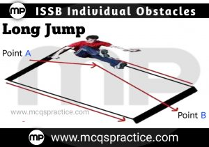 Long Jump - ISSB INDIVIDUAL OBSTACLE- ISSB TEST PREPARATION