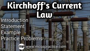 Kirchhoff's current law - introduction - statement - example & practice problems